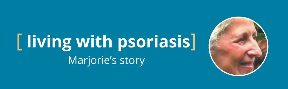 Living with Psoriasis: Marjorie's Story