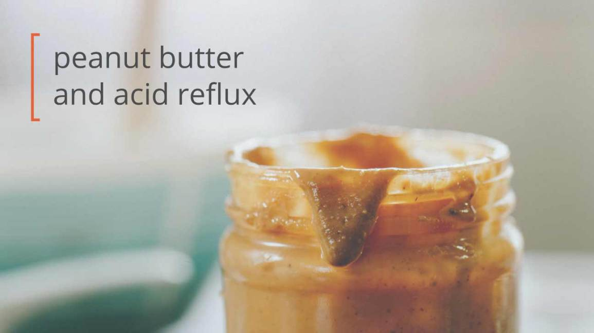 peanut butter and acid reflux
