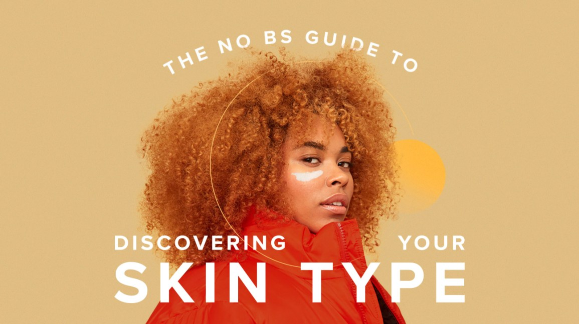discovering your skin type