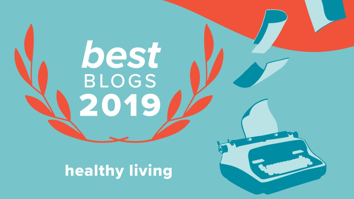193d1955049 The Best Healthy Living Blogs of 2019