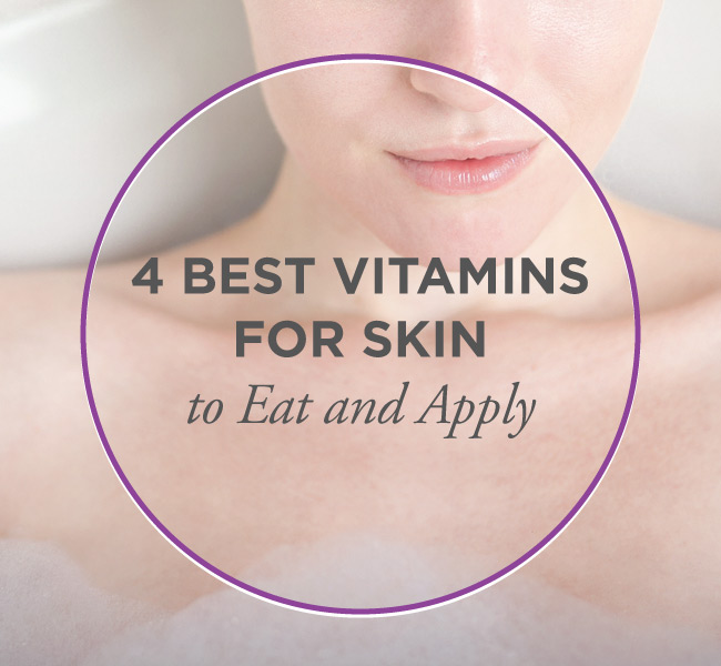 Skin Health: The 4 Best Vitamins For Your Skin