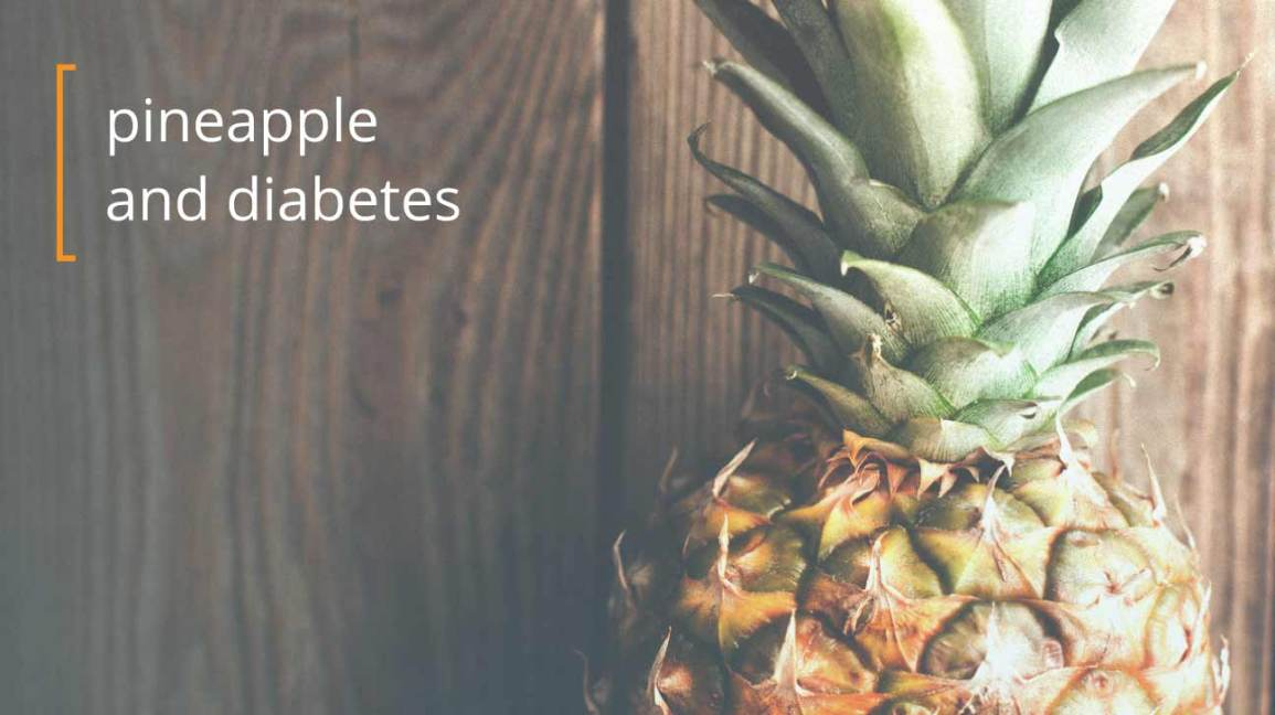 pineapples and diabetes