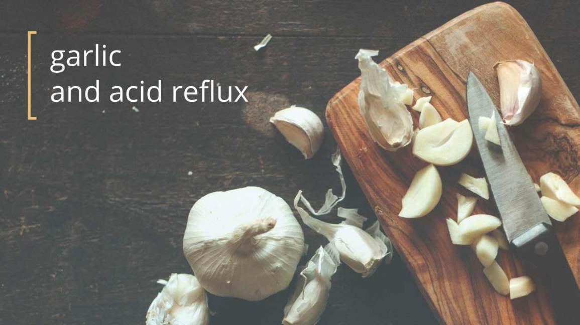 garlic acid reflux