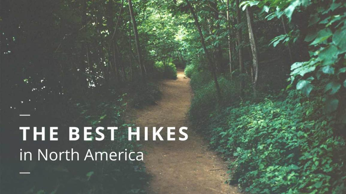 The Best Places To Hike In North America
