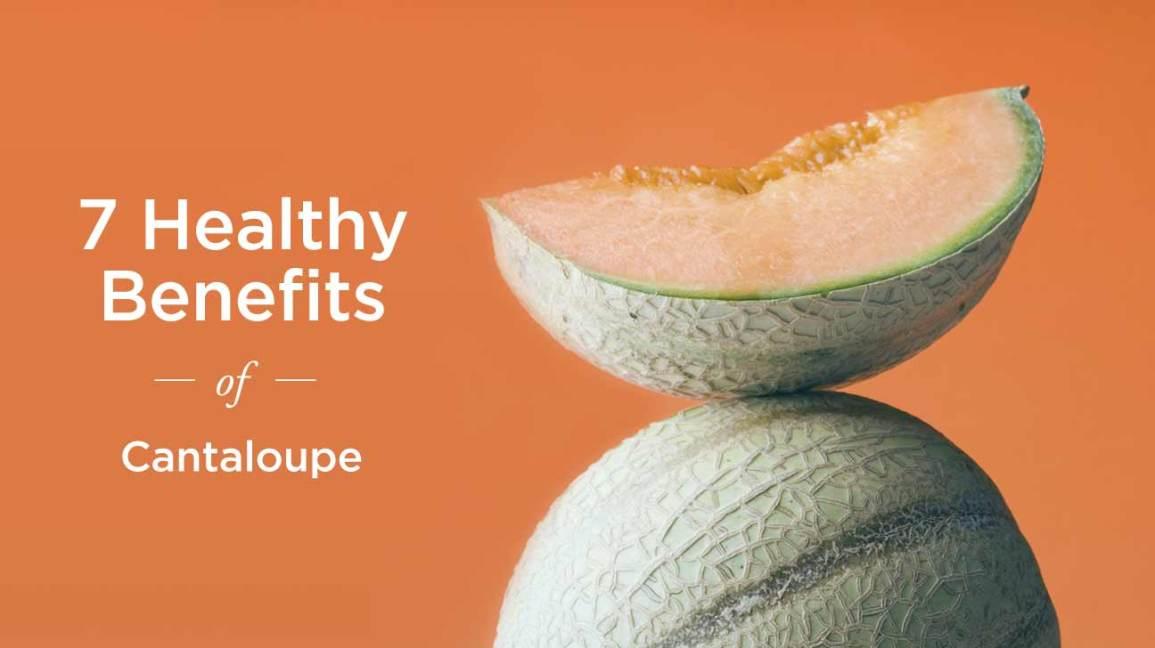 Cantaloupe Nutritious Benefits
