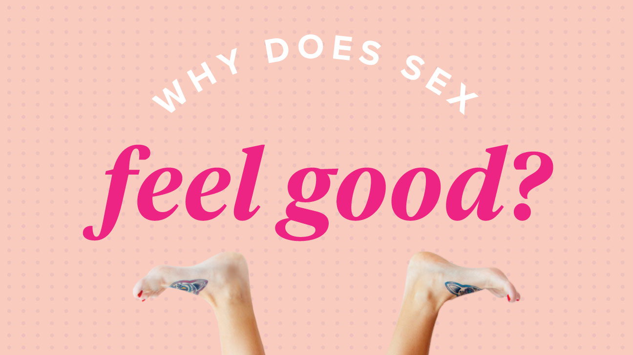 Why doesnt sex feel good for guy