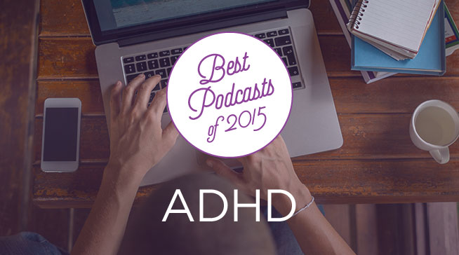 Best ADHD podcasts