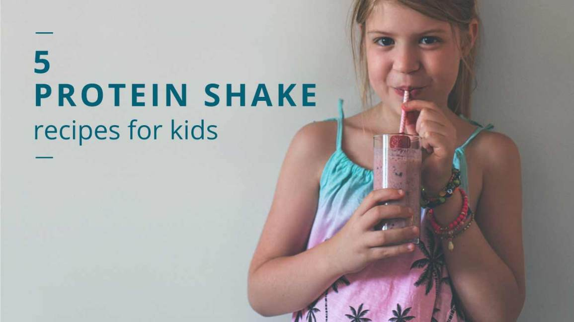 Protein Shakes For Kids 5 Healthy Recipes