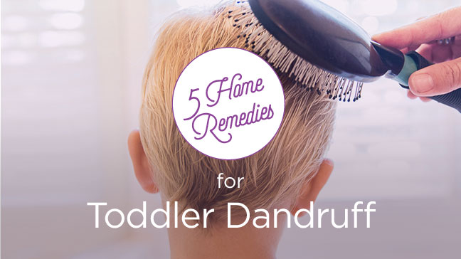 Toddler Dandruff