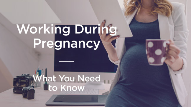 Working While Pregnant