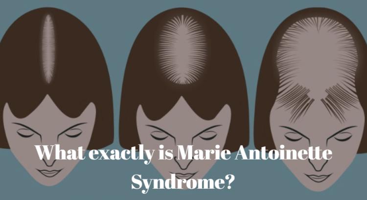 Marie Antoinette Syndrome