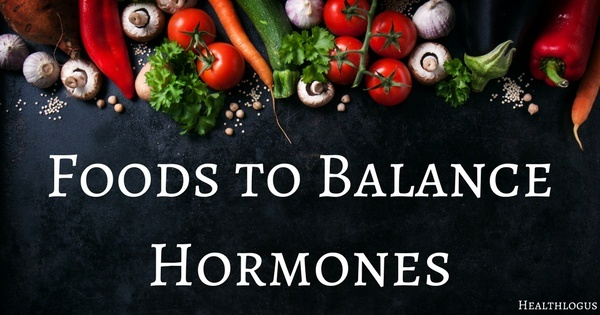 Foods to Balance Hormones