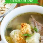 Chicken Oat Soup Recipe
