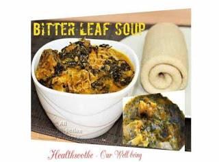 bitter leaf soup healthiest Nigerian food