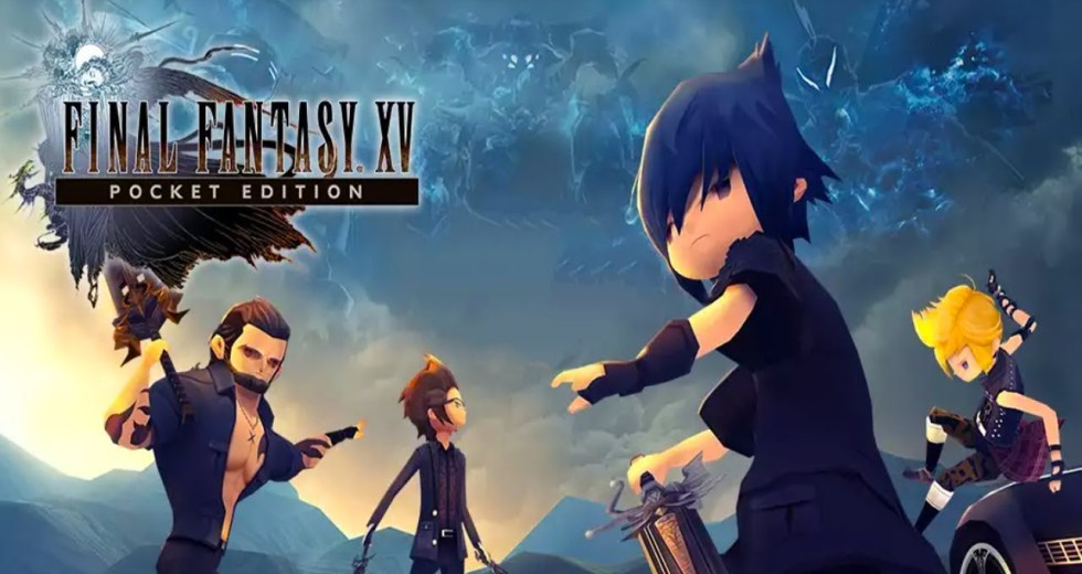 Final Fantasy XV Pocket Edition Will Be A Cool Fast-Paced Version Of The Game