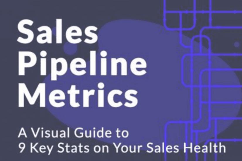 Nine Key Sales Pipeline Metrics for Healthy Sales