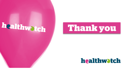 Thank you: Over 240 people tell Healthwatch Gloucestershire what they think would make the NHS better