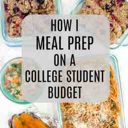 Healthy Meal Prepping in College: How I Do It