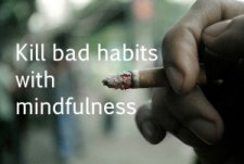 Chapter-Two-Blog-Kill_Bad_Habits_with-Mindfulness