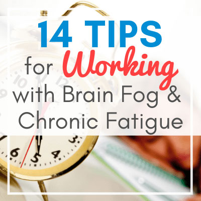 clock with woman sleeping on desk in the background with text overlay - 14 Tips for Working with Brain Fog & Chronic Fatigue