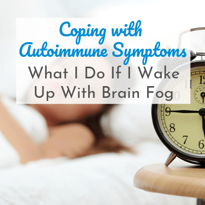 My Brain Fog Protocol: What I Do If I Wake Up With a Foggy Head