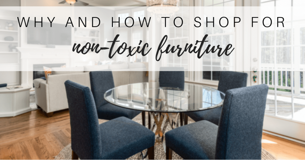 How to Shop for Furniture with Your Health in Mind