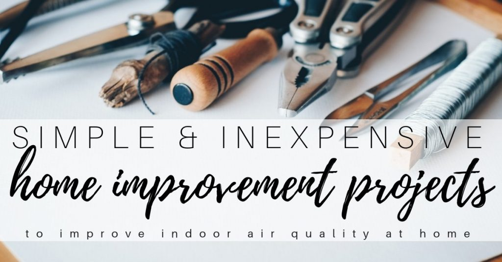 home improvement projects to improve indoor air quality