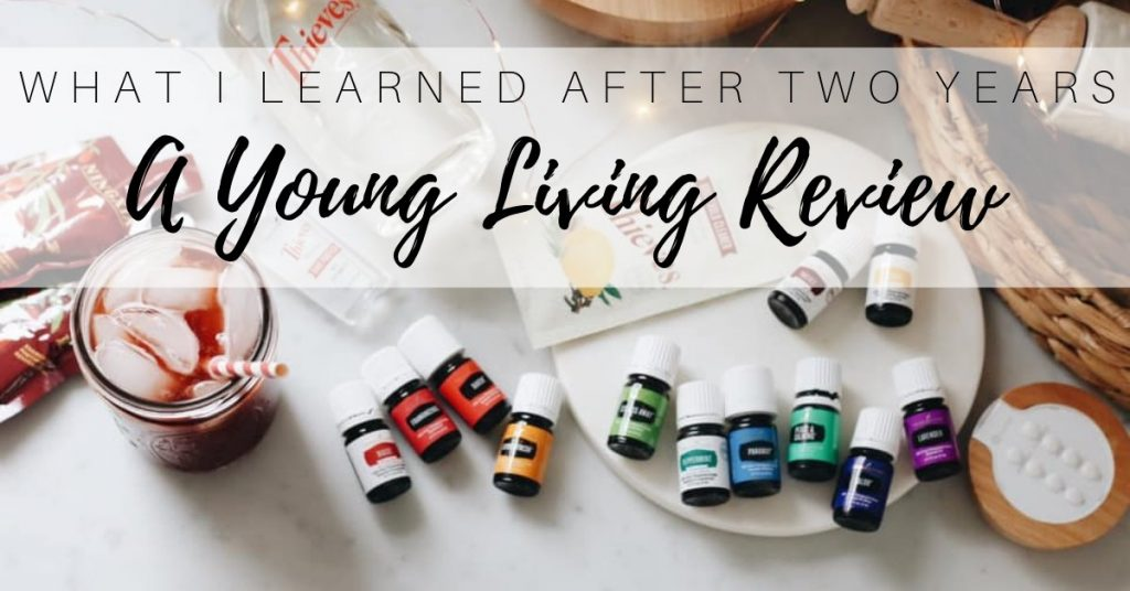 review of young living after two years
