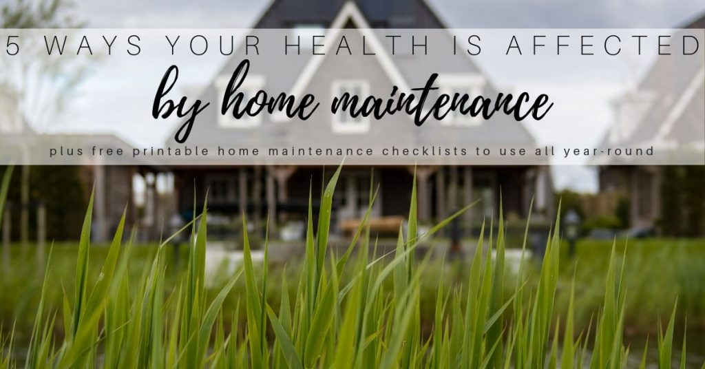 Five Ways this Home Maintenance Checklist Can Improve Your Health
