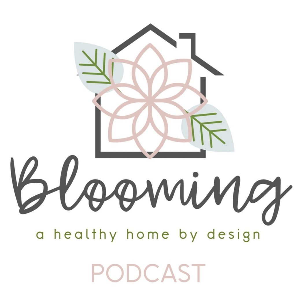Blooming: A Healthy Home By Design with Sheila Alston: