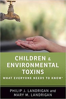 Children and Environmental Toxins by Philip & Mary Landrigan: