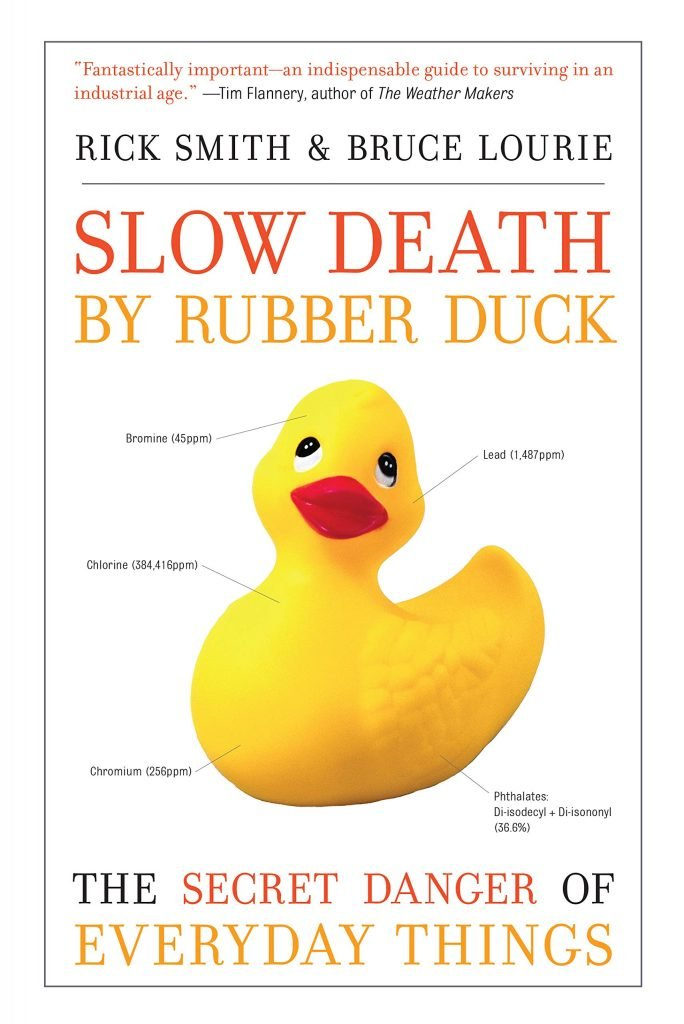 Slow Death By Rubber Duck by Rick Smith & Bruce Lourie: