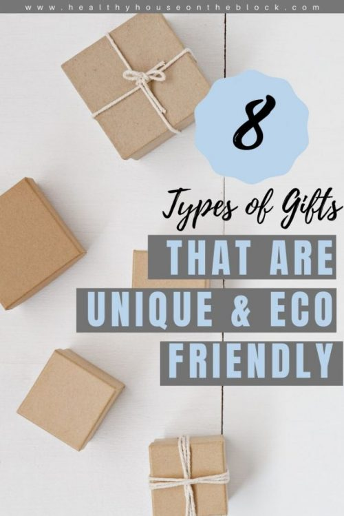 8 GIFT IDEAS THAT ARE UNIQUE AND ECO FRIENDLY