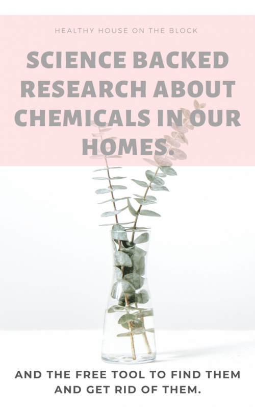 chemicals in your home and how to get rid of them with this free tool