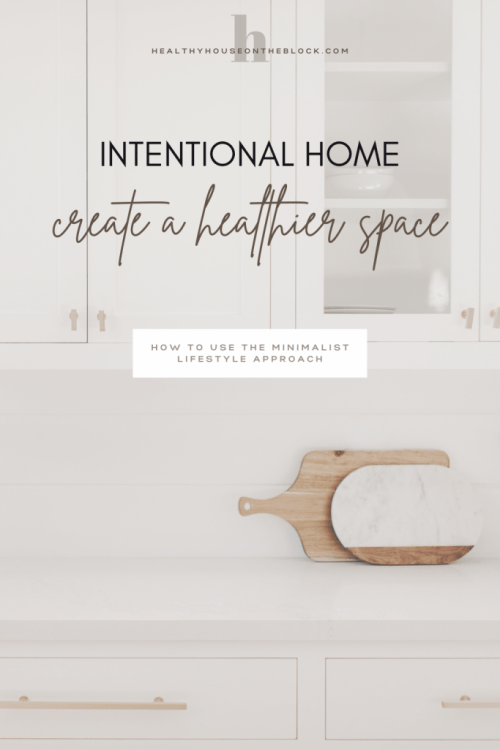 create a more intentional, healthy space at home with these minimalist ideas