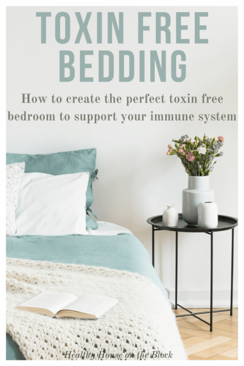 how to sleep in a toxin free sleep sanctuary with toxin free bedding