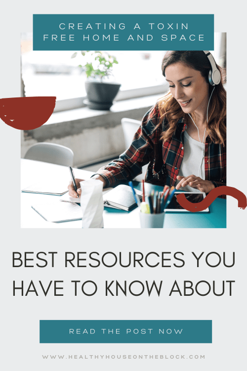now to create a non toxic space at home with these top resources in podcasts, books and online