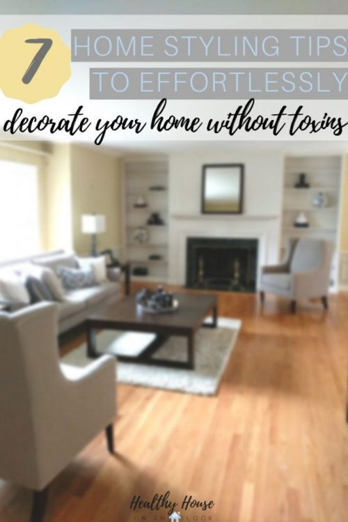 seven home styling tips to effortlessly decorate your home without toxins (1)