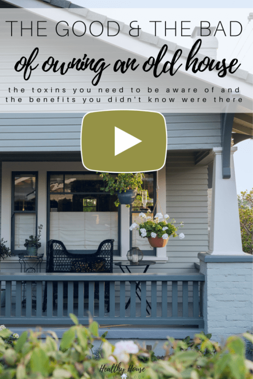 the benefits and pitfalls to your health of buying and old house and living with them