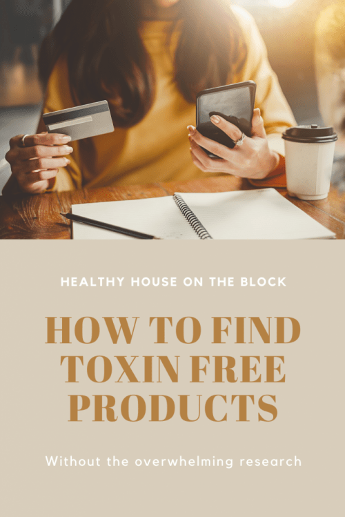 the easiest way to find toxin free products and organic sources online and in store
