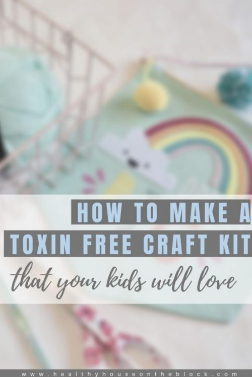 toxin free craft kit for kids