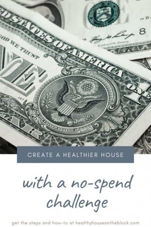 use a no spend challenge to actually create a healthier house