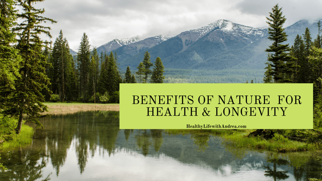 benefits of nature for health and longevity
