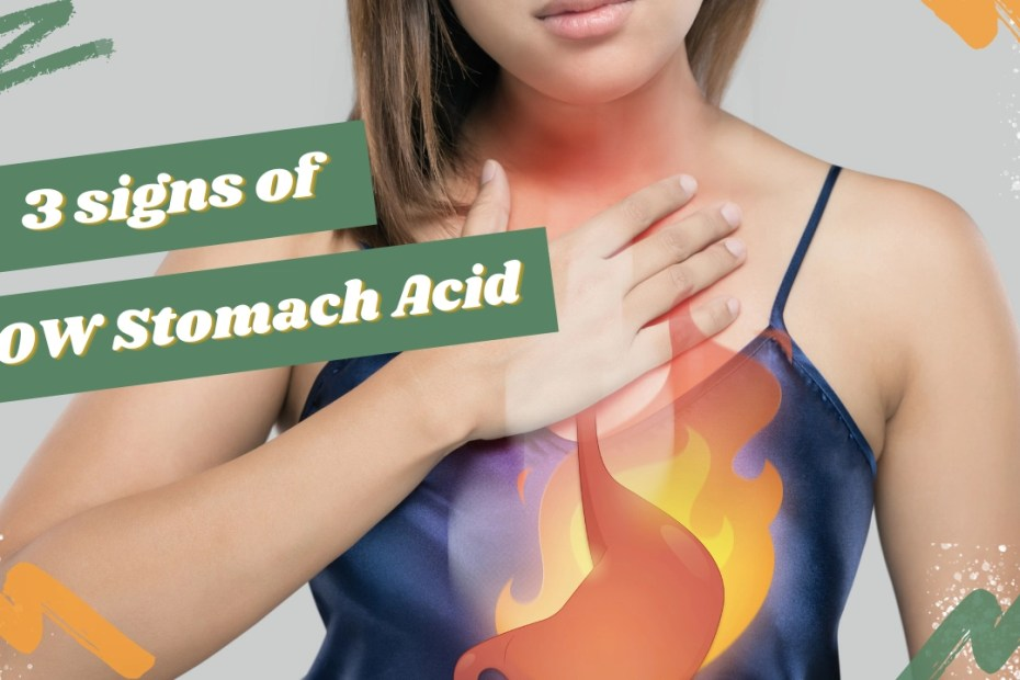 signs of low stomach acid