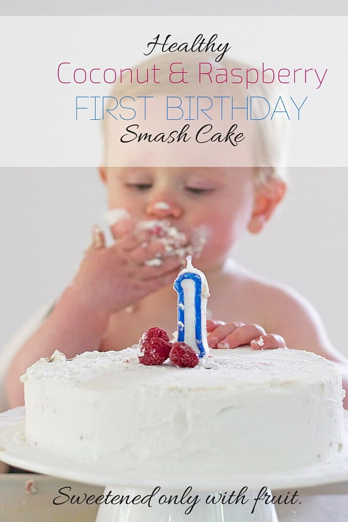 Healthy First Birthday Cake A Smash Cake Sweetened Only With Fruit