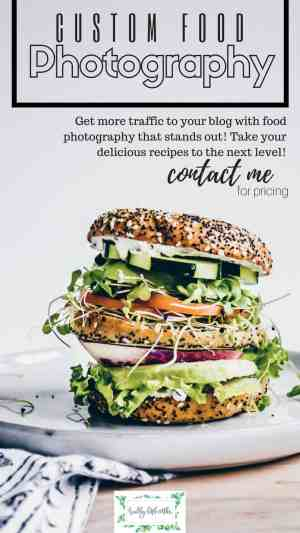 custom food photography by gina Fontana from healthy little vittles. Hire her today to take photos of your recipes and increase traffic to your blog!