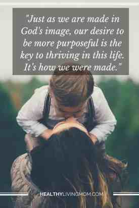 Purposeful Living—It's How We Were Made
