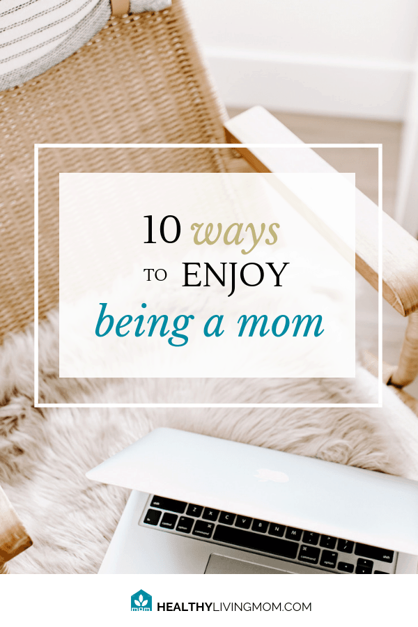 Remember when you enjoyed being a mom? When was the last time you felt that way? It's something we don't often feel especially when we're juggling so much as moms. Here's 10 reminders of how you can enjoy being a mom, again. #beingamom