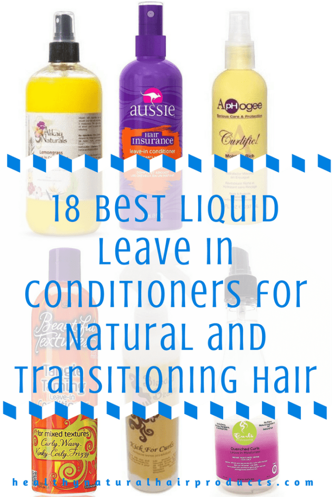 18 best liquid leave in conditioners for natural and transitioning hair. Black Bedroom Furniture Sets. Home Design Ideas