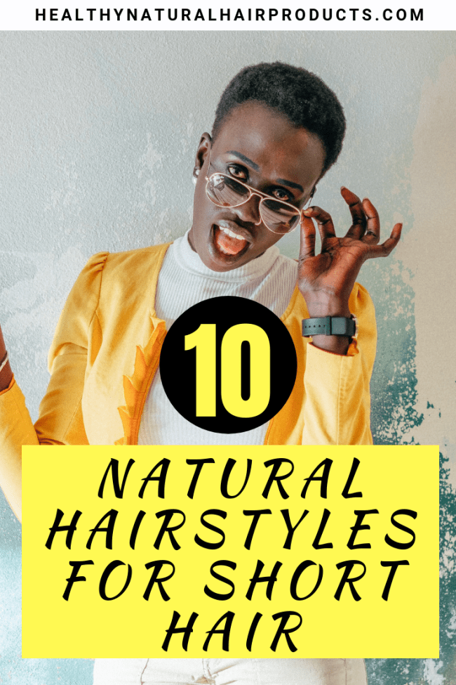 10 natural hairstyles for short hair